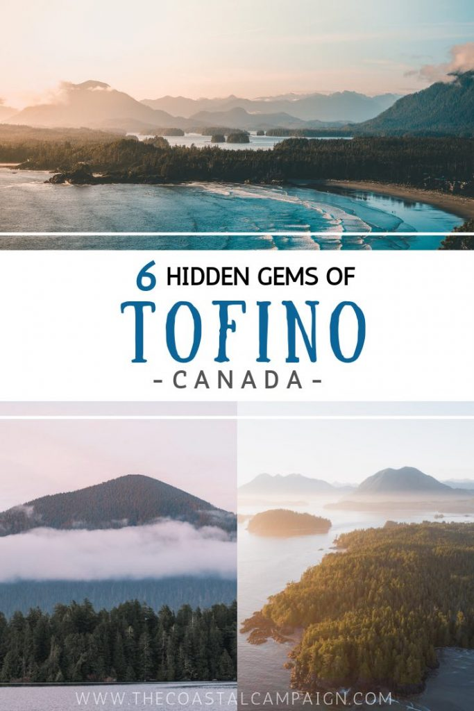 6 Hidden Gems of Tofino, BC | Discover off-the-beaten path activities, adventurous things to do and amazing places to eat in the beautiful coastal town of Tofino, located in the Pacific Northwest!