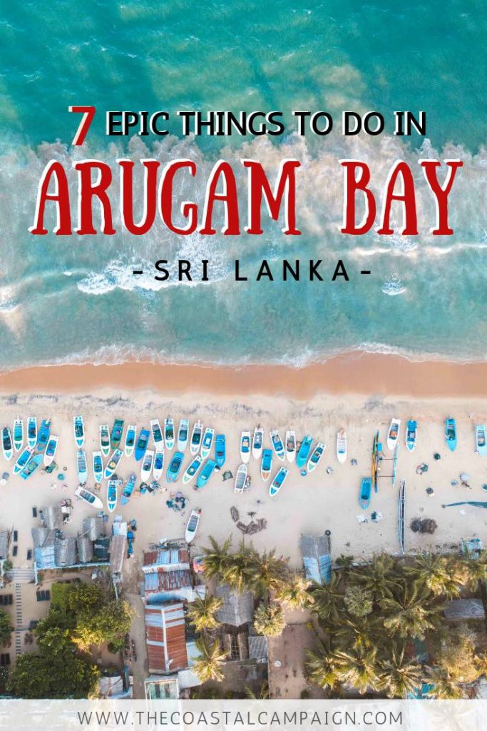 7 EPIC THINGS TO DO IN ARUGAM BAY | There are so many amazing things to do in Arugam Bay. Read more about the best beaches, awesome surf spots, cool lookouts and safari in Kumana National Park